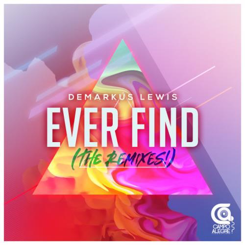 Demarkus Lewis — Ever Find (The Remixes) (2021)