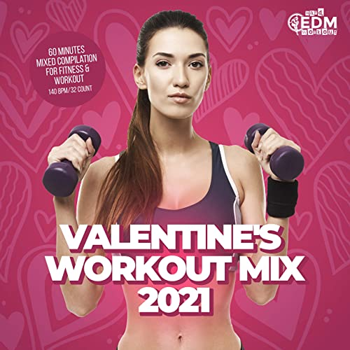 Hard EDM Workout - Valentine's Workout Mix 2021 (2021)