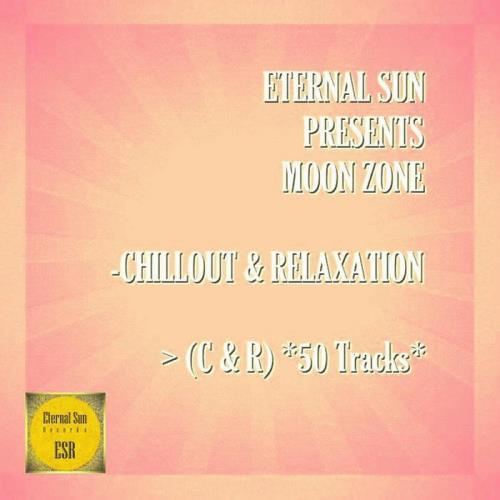 Eternal Sun Pres.: Moon Zone — Chillout & Relaxation (C & R) (50 Tracks) (2021)