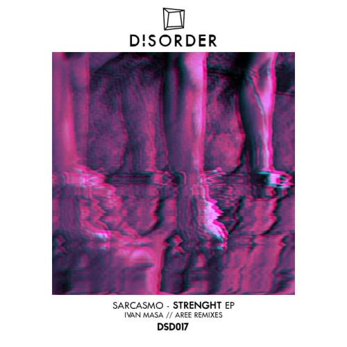 Sarcasmo — Strenght EP (2021)
