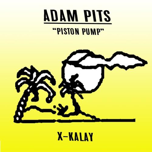 Adam Pits — Piston Pump (2021)