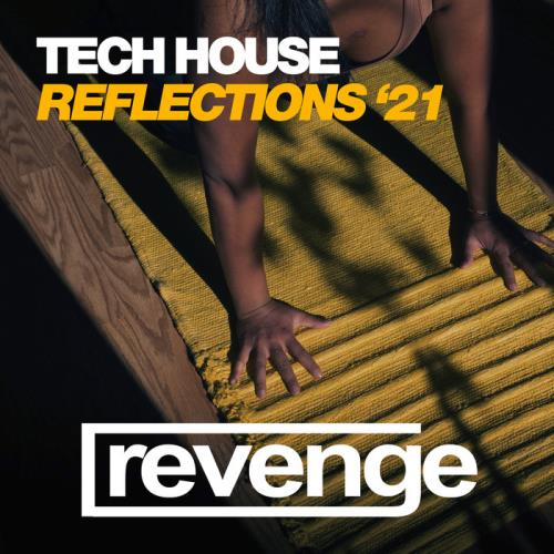 Tech House Reflections Winter '21 (2021)