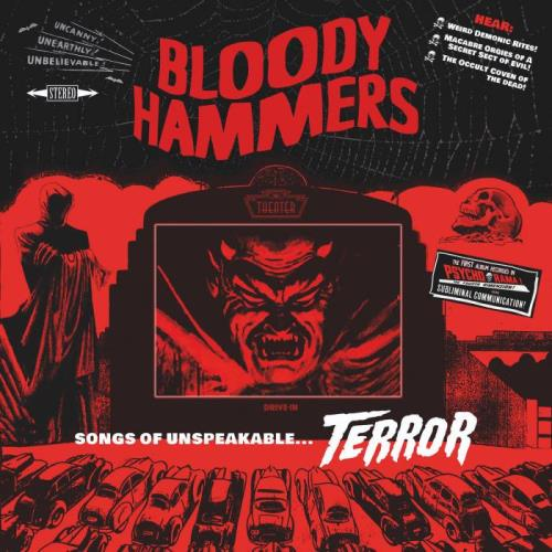 Bloody Hammers — Songs Of Unspeakable Terrors (2021) FLAC