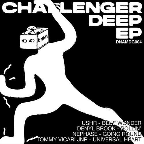 Ushr, Denyl Brook, Nephase — Challenger Deep (2021)