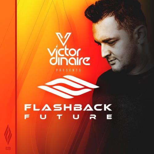 Victor Dinaire — Flashback Future 020 (2021-02-19)