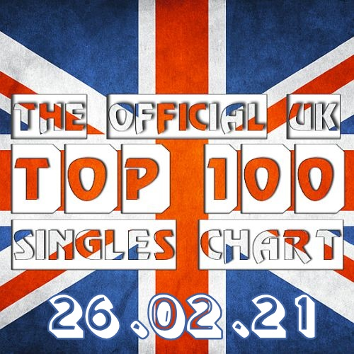 The Official UK Top 100 Singles Chart 26.02.2021 (2021)