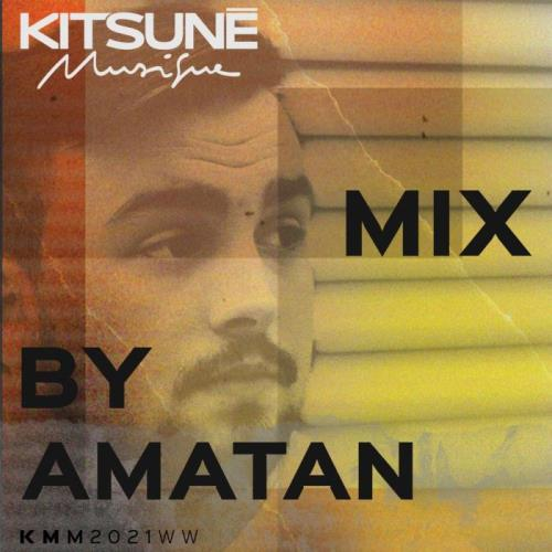 Kitsune Musique Mixed by Amatan (2021)