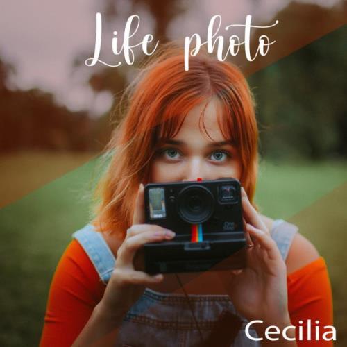 Cecilia — Life Photo (2021)