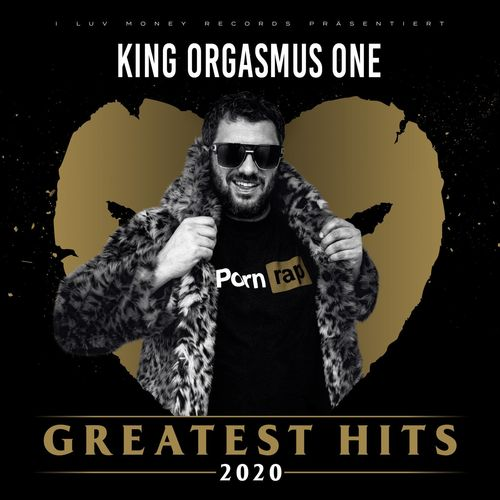 King Orgasmus One - Greatest Hits 2020 (2021)