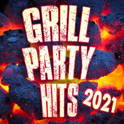 Grill Party Hits 2021 (2021)