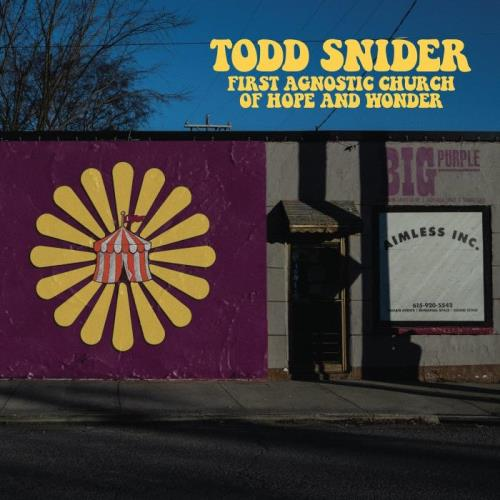 Todd Snider — First Agnostic Church Of Hope And Wonder (2021)