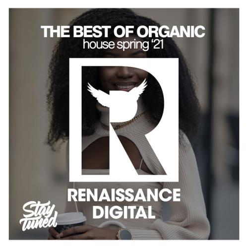 The Best Of Organic House Spring '21 (2021)