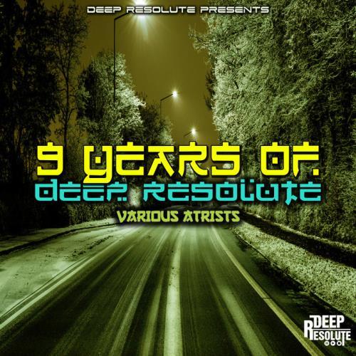 9 Years Of Deep Resolute (2021)